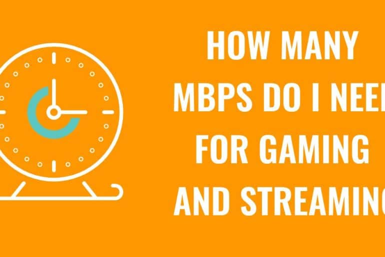 How Many Mbps Do I Need For Gaming
