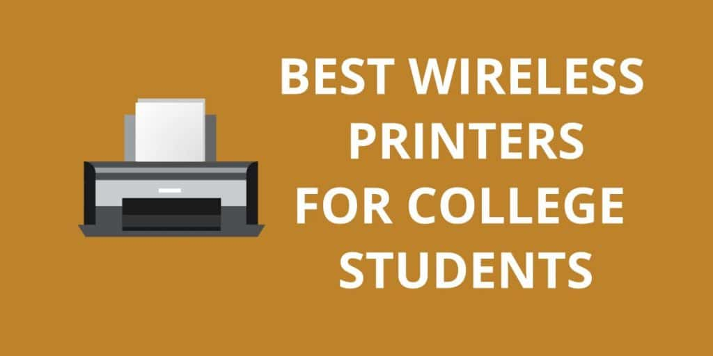 10 Best Wireless Printers For College Students