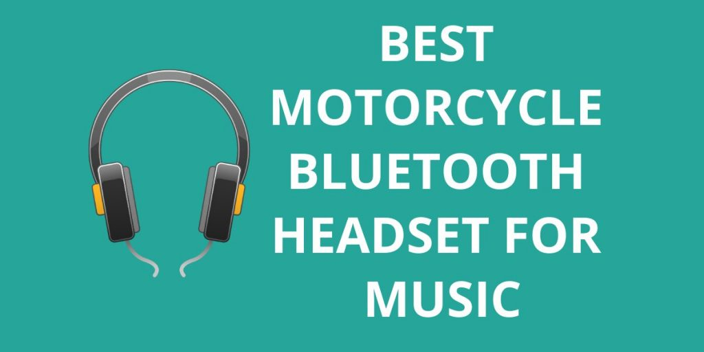 10 Best Motorcycle Bluetooth Headset For Music