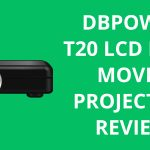 DBpower T20 LCD Mini Movie Projector Review