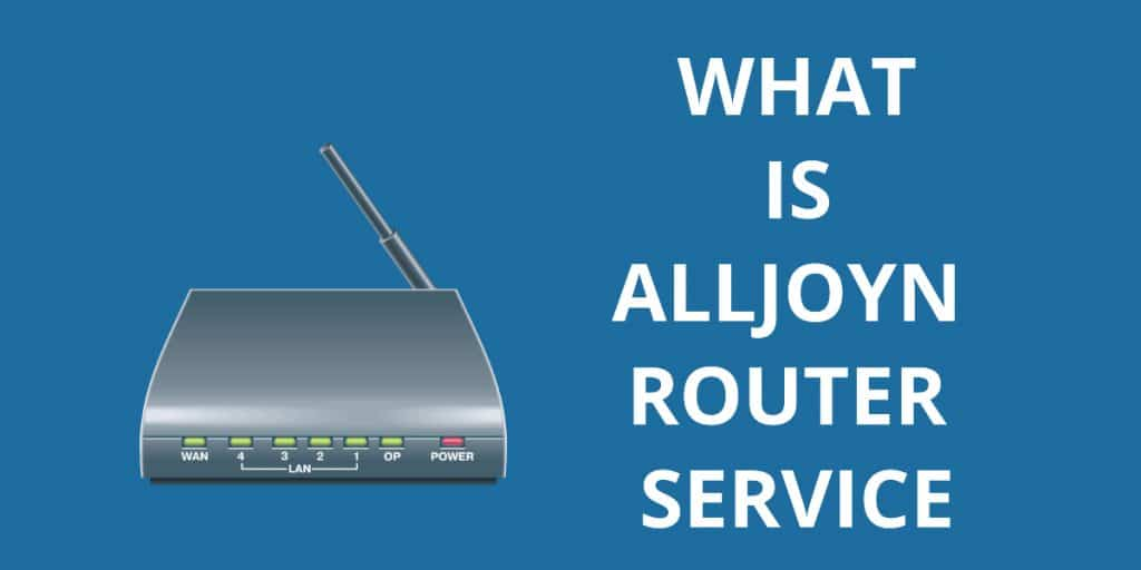 What is AllJoyn Router Service?