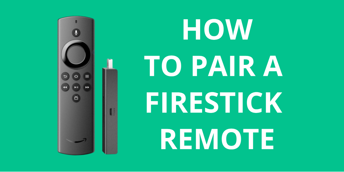 How to Pair a Firestick Remote