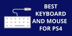 Top 3 Best Keyboard and Mouse For PS4