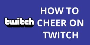 How To Cheer On Twitch