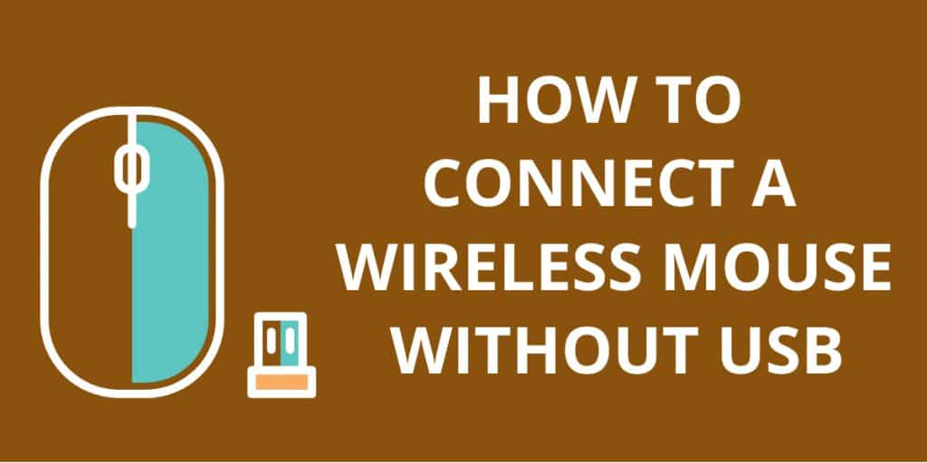 How to Connect a Wireless Mouse Without USB
