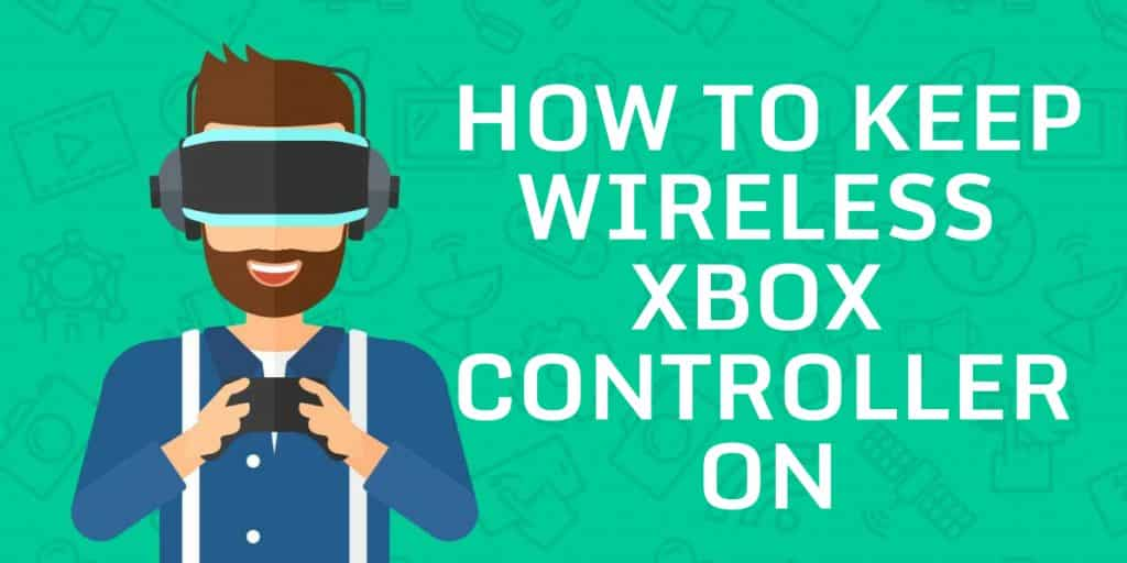 How To Keep Wireless Xbox Controller On