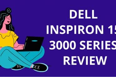 Dell Inspiron 15 3000 Series Review